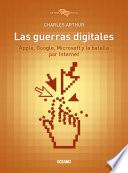 Las guerras digitales