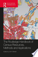The Routledge Handbook of Census Resources  Methods and Applications