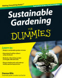 Sustainable Gardening For Dummies : in the garden with thispractical guide with...