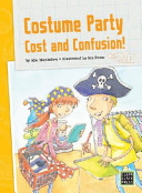 Costume Party Cost and Confusion!