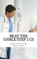 Beat the USMLE Step 2 Cs