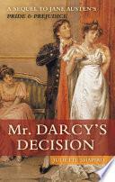 Mr  Darcy s Decision