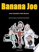 Banana Joe nella Repubblica delle Banane
