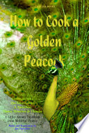 How to Cook a Golden Peacock  Enseingnemenz Qui Enseingnent    Apareillier Toutes Mani  res de Viandes   A little Known Cookbook from Medieval France