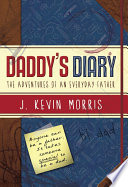 Daddy s Diary  The Adventures of an Everyday Father