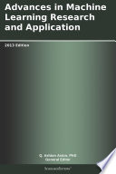 Advances in Machine Learning Research and Application: 2013 Edition