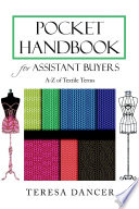 Pocket Handbook For Assistant Buyers: A-Z Of Textile Terms : ...