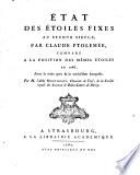 État des étoiles fixes au second siècle par Claude Ptolemée, comparé à la position des mêmes étoiles en 1786, avec le texte grec [from Book VII. of the Almagestum] et la traduction françoise; par M. l'Abbé Montignot. Gr.&Fr