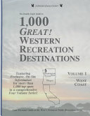The Double Eagle Guide to 1000 Great Western Recreation Destinations