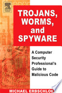 Trojans  Worms  and Spyware