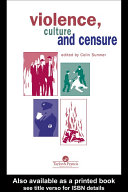 Violence, Culture And Censure