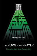 The Power of Prayer (Channeling Brain Waves Through Dhikr)