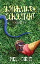 Supernatural Consultant  Volume One