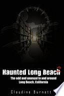 Haunted Long Beach 2
