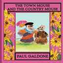 The Town Mouse and the Country Mouse Big City To See How Extravagant Life Can
