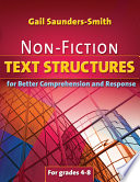 Non Fiction Text Structures for Better Comprehension and Response