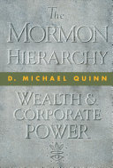 The Mormon Hierarchy Wealth And Corporate Power