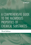 A Comprehensive Guide to the Hazardous Properties of Chemical Substances
