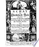 Schat der christelicke ziele, begrepen in LXIIII predicatien ingestelt tot verclarinhe des Catechismi der Fransche kercken