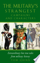 Military s Strangest Campaigns   Characters