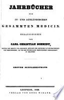 Jahrbücher der in- und ausländischen gesammten Medicin