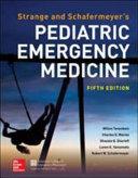 Strange and Schafermeyer s Pediatric Emergency Medicine  Fifth Edition