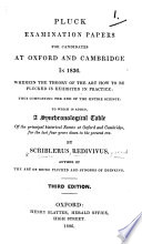 Pluck Examination Papers for candidates at Oxford and Cambridge in 1836     By Scriblerus Redivivus     Third edition