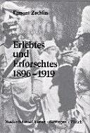 Erlebtes und Erforschtes, 1896-1919