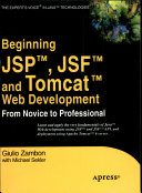 Beginning Jsp Jsf And Tomcat Web Development From Novice To Professional