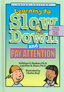 Learning to Slow Down and Pay Attention