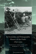 An Economic and Demographic History of S  o Paulo  1850 1950