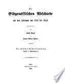 Amtliche Sammlung der ältern Eidgenössischen Abschiede [1245-1798].