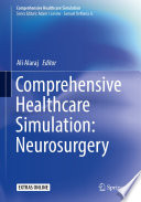 Comprehensive Healthcare Simulation Neurosurgery