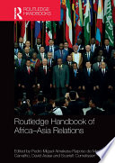 Routledge Handbook Of Africa Asia Relations
