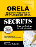 ORELA English to Speakers of Other Languages  ESOL  Secrets Study Guide