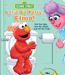 Sesame Street Let S Go Potty Elmo