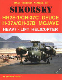 Sikorsky Hr2s 1 Ch 37c Deuce H 37a Ch 37b Mojave Heavy Lift Helicopter