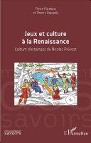 illustration Jeux et culture à la Renaissance