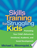 Skills Training for Struggling Kids