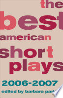 The Best American Short Plays 2006 2007