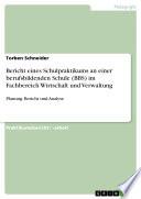 Bericht Eines Schulpraktikums An Einer Berufsbildenden Schule Bbs Im Fachbereich Wirtschaft Und Verwaltung