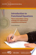 Introduction to Functional Equations: Theory and Problem-solving Strategies for Mathematical Competitions and Beyond