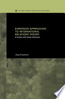 European Approaches to International Relations Theory