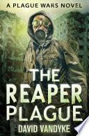 The Reaper Plague