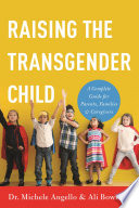 Raising the Transgender Child