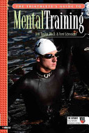 The Triathlete s Guide to Mental Training