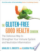 The Gluten Free Good Health Cookbook