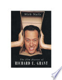 With Nails  The Film Diaries of Richard E  Grant