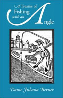 A Treatise of Fishing with an Angle