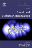 Atomic and Molecular Manipulation That Miniaturized Electronic Optical Magnetic And Mechanical Devices